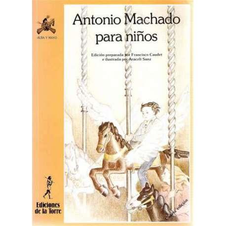 ANTONIO MACHADO PARA NIÑOS.
