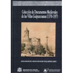 COLECCIÓN DE DOCUMENTOS MEDIEVALES DE LAS VILLAS GUIPUZCOANAS (1370-1397)