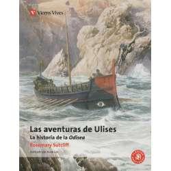 Las aventuras de Ulises. La historia de la Odisea