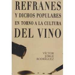 Refranes y dichos populares en torno a la cultura del vino