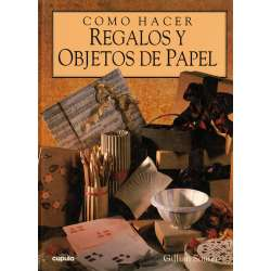 CÓMO HACER REGALOS Y OBJETOS DE PAPEL.