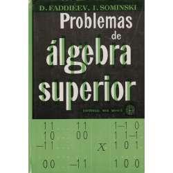 PROBLEMAS DE ÁLGEBRA SUPERIOR.