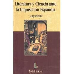 LITERATURA Y CIENCIA ANTE LA INQUISICIÓN ESPAÑOLA.