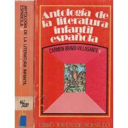Antología de la literatura infantil española. 2 Tomos