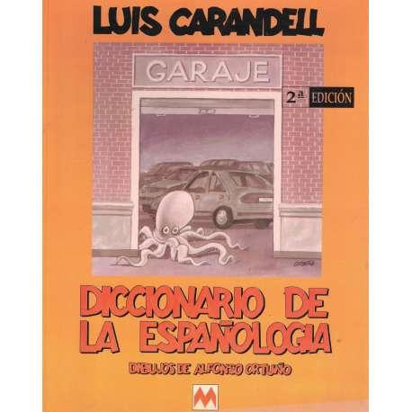 DICCIONARIO DE LA ESPAÑOLOGÍA. Dibujos de Alfonso Ortuño.