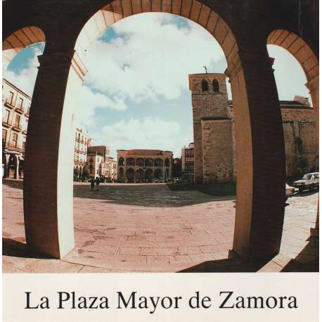 La Plaza Mayor de Zamora
