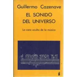 EL SONIDO DEL UNIVERSO. La cara oculta de la música