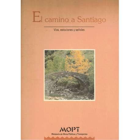 EL CAMINO DE SANTIAGO Y LA ARTICULACIÓN DEL ESPACIO HISPÁNICO.