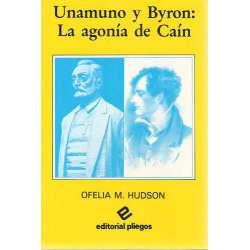 UNAMUNO Y BYRON: LA AGONÍA DE CAÍN