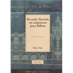 Ricardo Batida, un arquitecto para Bilbao