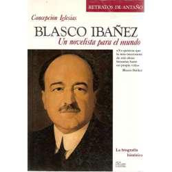 BLASCO IBÁÑEZ. Un novelista para el mundo