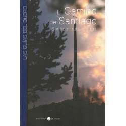 Las Guías del Duero. El Camino de Santiago. Sentido, ruta e hitos