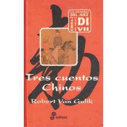 Tres cuentos chinos. Los tres primeros casos del juez Di