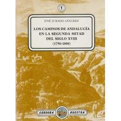 Los caminos de Andalucía en la segunda mitad del siglo XVIII (1750-1808)