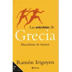 Las anécdotas de Grecia. Macedonia de humor