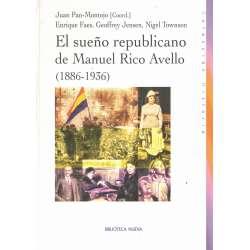 El sueño republicano de Manuel Rico Avello (1886-1936)