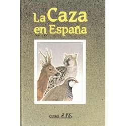 La caza en España. Guía Ibis