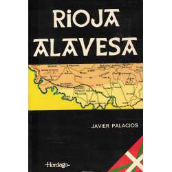 Rioja Alavesa. Historia, política, económica