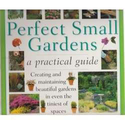 Perfect Small Garden a practical guide
