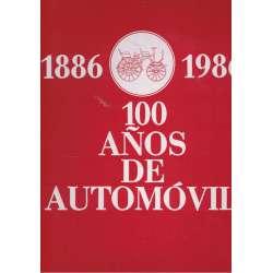 100 años de automóvil. 1886-1986