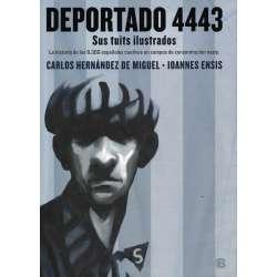 Deportado 4443. Sus tuits ilustrados