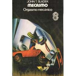MECASMO. Orgasmo mecánico.