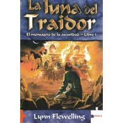 La luna del traidor. Libro 3.- El mensajero de la oscuridad