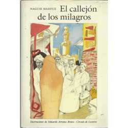 EL CALLEJÓN DE LOS MILAGROS Ilust. de Eduardo Arranz Bravo