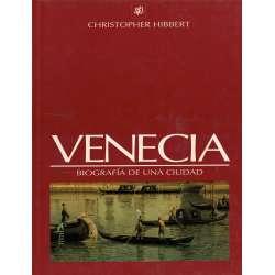 Venecia. Biografía de una ciudad