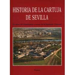 Historia de la Cartuja de Sevilla