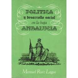 Política y desarrollo social en la baja Andalucía