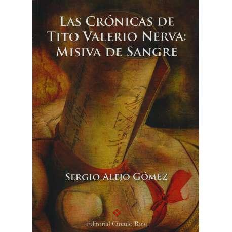 Las Crónica de Tito Valerio Nerva: Misiva de Sangre