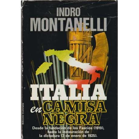 ITALIA EN CAMISA NEGRA.