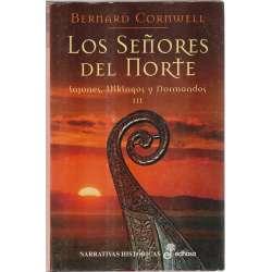LOS SEÑORES DEL NORTE. Sajones, Vikingos y Normandos III