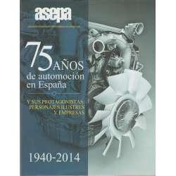 75 años de automoción en España y sus protagonistas: personajes ilustres y empresas