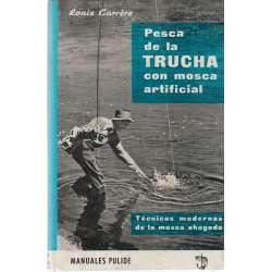 Pesca de la trucha con mosca artificial