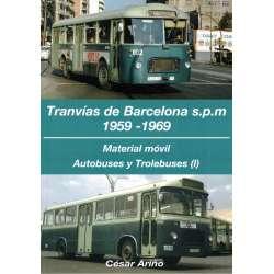Tranvías de Barcelona s.p.m 1959-1969. 2 tomos