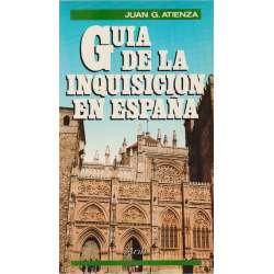 GUÍA DE LA INQUISICIÓN EN ESPAÑA