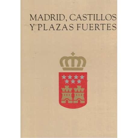 MADRID, CASTILLOS Y PLAZAS FUERTES.