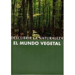Descubrir la naturaleza. El mundo vegetal