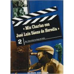 Mis charlas con José Luis Sáenz de Heredia