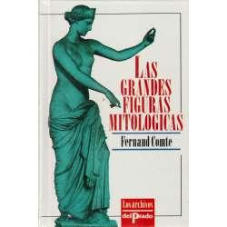 LAS GRANDES FIGURAS MITOLÓGICAS.