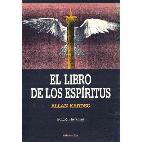 El libro de los Espíritus. Edición Facsímil