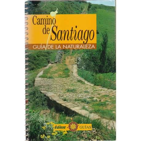 CAMINO DE SANTIAGO. GUÍA DE LA NATURALEZA.