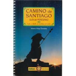 Camino de Santiago. Guía del peregrino.  A pie, a caballo, en bicicleta y en coche.
