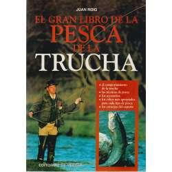 El gran libro de la pesca de la trucha