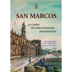 San Marcos. El campo de concentración desconocido