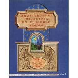 Arquitectura religiosa en El Bierzo. S XVI-XVIII. 2 Tomos