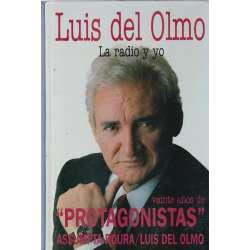 Luis del Olmo. La radio y yo. Veinte años de Protagonistas