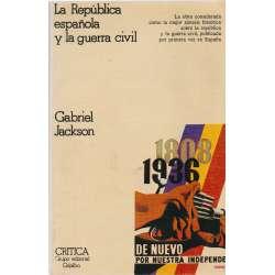 LA REPÚBLICA ESPAÑOLA Y LA GUERRA CIVIL 1931-1939.